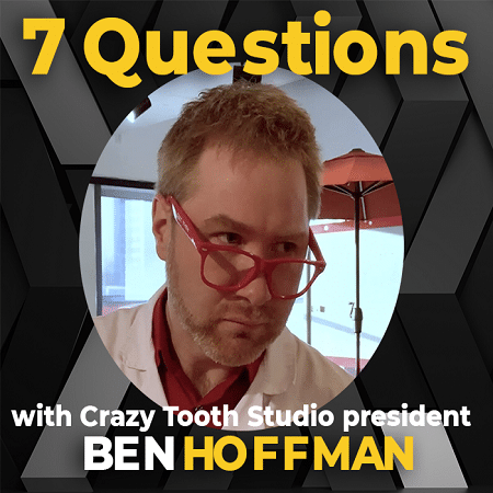 Interview with Ben Hoffman, president at Crazy Tooth Studio